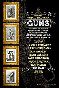 Guns by [Hausman, Gerald , Momaday, N. Scott , Lindskold, Jane , Zelazny, Trent]