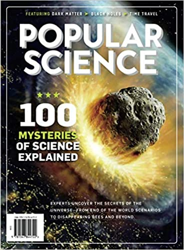 Popular Science 100 Mysteries of Explained: The Editors of Popular