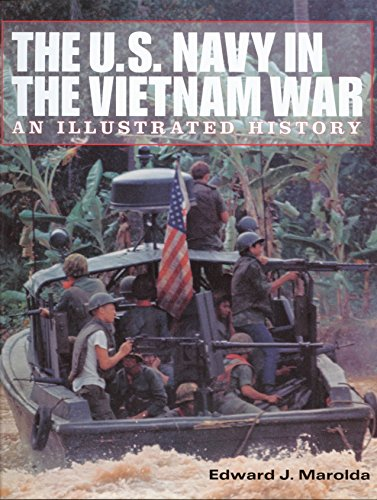The U.S. Navy in the Vietnam War: An Illustrated History by Brand: Potomac Books