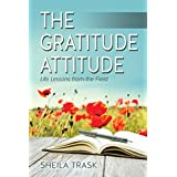 The Gratitude Attitude: Life Lessons from the Field