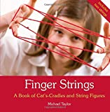 img - for Finger Strings: A Book of Cat's Cradles and String Figures book / textbook / text book