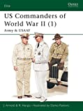 US Commanders of World War II (1) Army and USAF