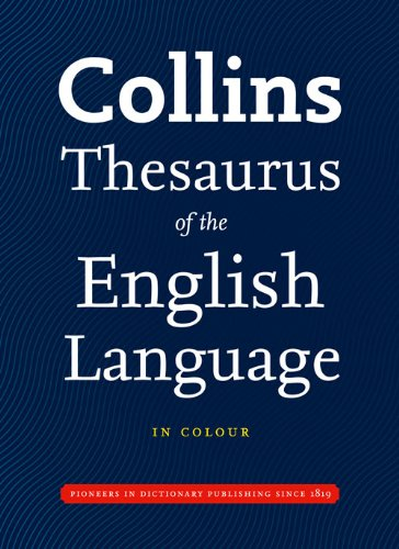 Collins Thesaurus of the English Language (Collins Complete and Unabridged)