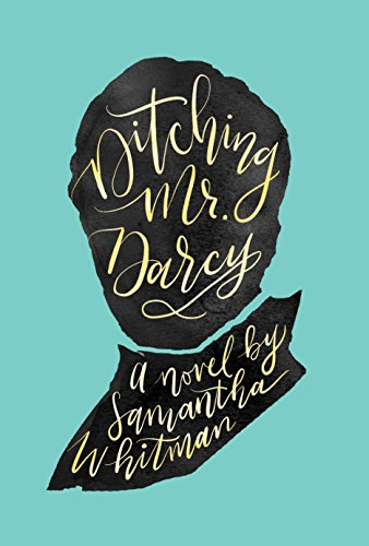 Ditching Mr. Darcy -