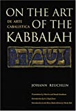 img - for On the Art of the Kabbalah: (De Arte Cabalistica) book / textbook / text book