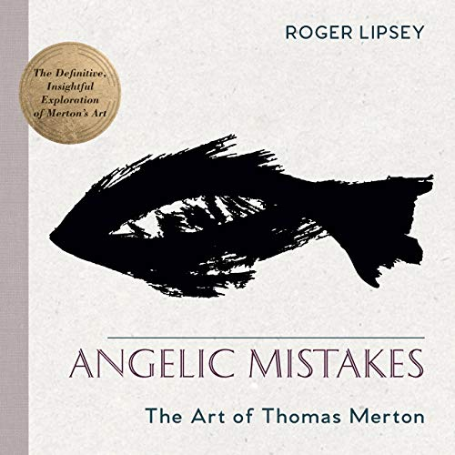 Pdf Christian Books Angelic Mistakes: The Art of Thomas Merton