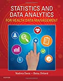 Statistics & Data Analytics for Health Data Management, 1e