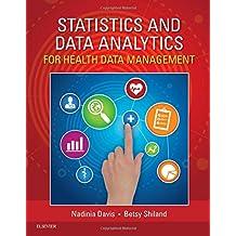 Statistics & Data Analytics for Health Data Management
