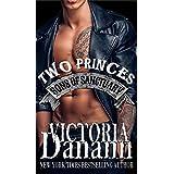 TWO PRINCES (Sons of Sanctuary MC, Austin, Texas Book 1)
