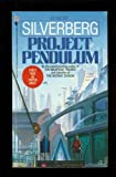 Project Pendulum, Robert A. Silverberg, 0553280015