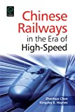 img - for Chinese Railways in the Era of High-Speed (0) book / textbook / text book