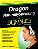 img - for Dragon NaturallySpeaking For Dummies 3rd (third) by Diamond, Stephanie (2013) Paperback book / textbook / text book