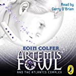 Artemis Fowl and the Atlantis Complex | Eoin Colfer