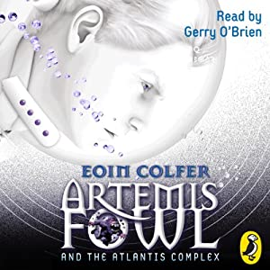 Artemis Fowl and the Atlantis Complex Hörbuch