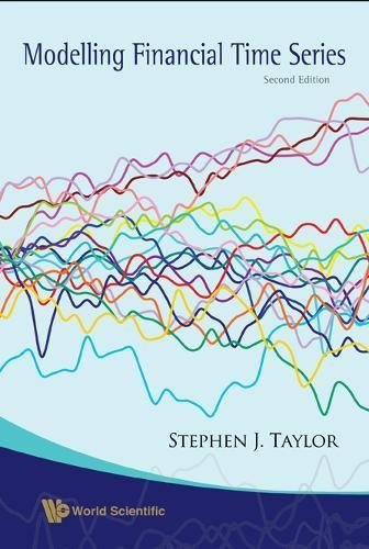 Modelling Financial Times Series by Stephen J Taylor