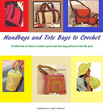 Amazon Handbags And Tote Bags To Crochet A Collection Of