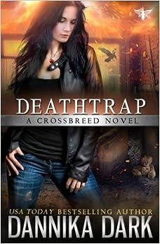 Book Deathtrap (Crossbreed Series Book 3)
