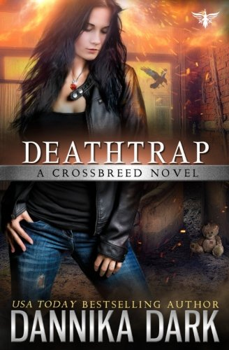 Deathtrap (Crossbreed Series Book 3) by CreateSpace Independent Publishing Platform