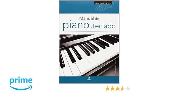 Manual de Piano y Teclado (Aprendizaje y Ocio): Amazon.es: Jose Antonio Berzal: Libros