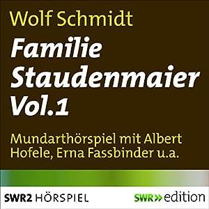 Familie Staudenmaier 1 Hörspiel
