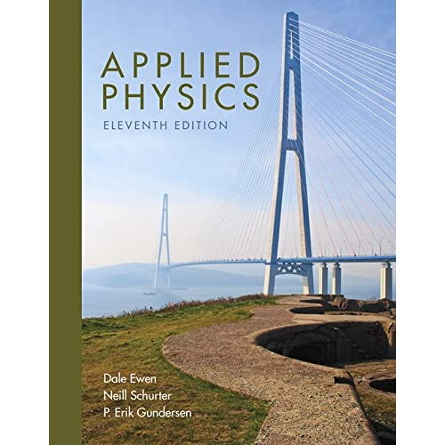 Applied physics, ninth edition (9th edition), by dale ewen, neill.