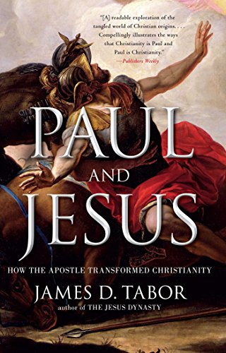 paul-and-jesus-how-the-apostle-transformed-christianity