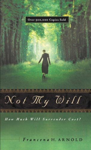 book cover of Not My Will