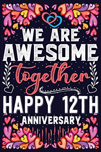 Happy 12th Wedding Anniversary Journal Perfect Gifts For Wife Husband Couple 12 Years Together Anniversary Gift Planners My Gorgeous 9798657064650 Books Amazon Ca