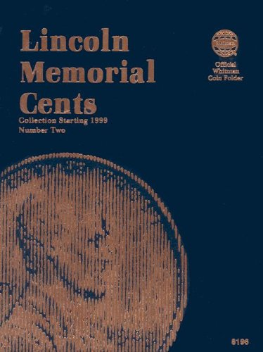 Lincoln Memorial Cents Number Two: Collection Starting 1999 (Lincoln Memorial Cents Album)
