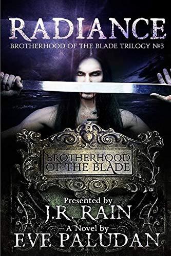 Download Radiance (Brotherhood of the Blade Trilogy #3) pdf