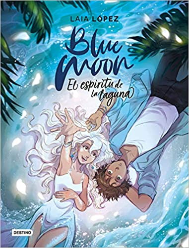 Blue Moon de Laia López