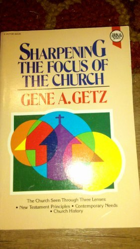 Sharpening Focus Church Gene Getz product image
