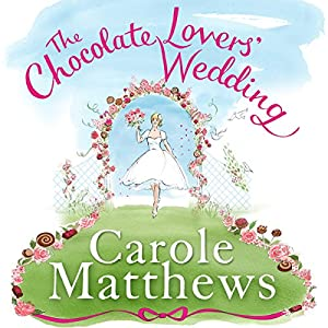 The Chocolate Lovers' Wedding Audiobook