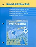 McDougal Littell Pre-Algebra Special Activities Book, MCDOUGAL LITTEL, 0618280421