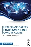 img - for Health and Safety, Environment and Quality Audits: A risk-based approach book / textbook / text book