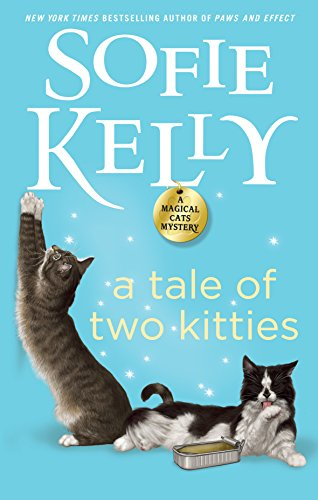 A Tale of Two Kitties (Magical Cats) by [Kelly, Sofie]