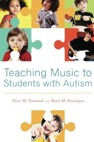 Teaching Music to Students with Autism by Hammel, Alice M., Hourigan, Ryan M. (2013) Paperback