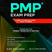 PMP Exam Prep: How to Pass on Your First Attempt (Based on the PMBOK® Guide Sixth Edition)