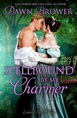 Spellbound by My Charmer (Linked Across Time Book 5)