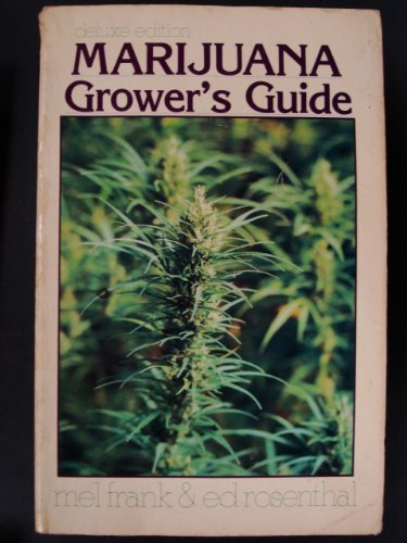 Marijuana grower's Guide, Deluxe ()