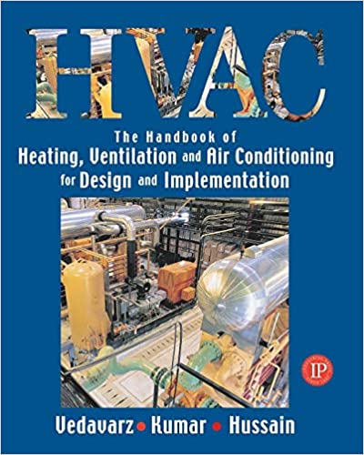 HVAC: Heating, Ventilation & Air Conditioning Handbook for