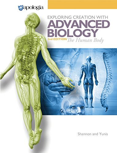 Exploring Creation with Advanced Biology: The Human Body -  Marilyn Shannon and Rachael Yunis, Student, Textbook Binding