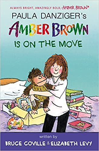 Book Amber Brown Is on the Move by Paula Danziger (2014-09-11)