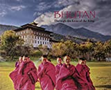 Front cover for the book Bhutan: Through the Lens of the King by Pavan K. Varma