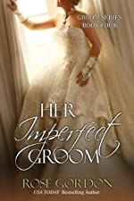 Her Imperfect Groom (Groom Series Book 4)