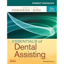 Student Workbook for Essentials of Dental Assisting - E-Book