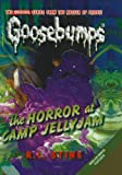 The Horror at Camp Jellyjam (Goosebumps No 33)