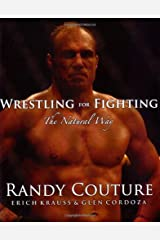 Wrestling for Fighting: The Natural Way Paperback