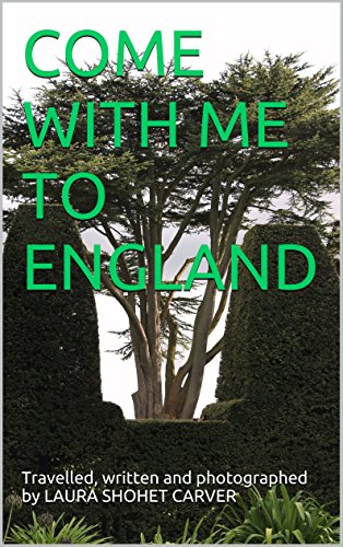 Amazon come with me to england ebook laura shohet carver come with me to england by carver laura shohet fandeluxe Ebook collections