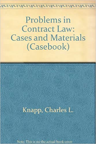 Problems in contract law cases and materials casebook charles l problems in contract law cases and materials casebook 4th edition flashek Image collections